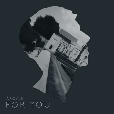 Argyle - For You EP