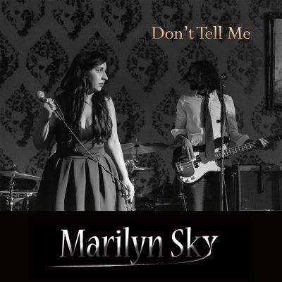 Marilyn Sky - Don't tell me