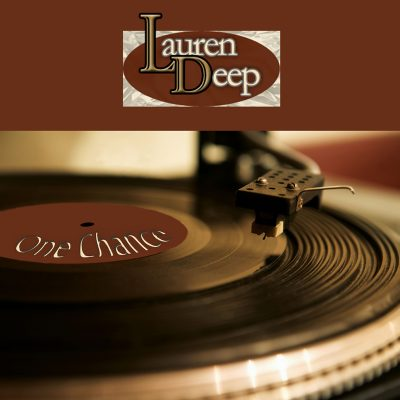 Lauren Deep - One Chance